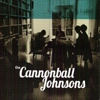 The Cannonball Johnsons